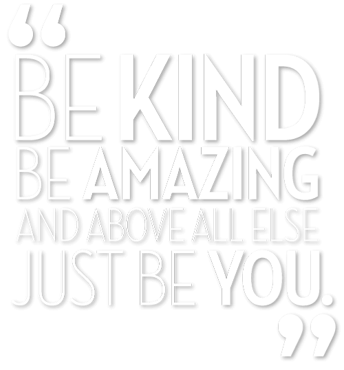 Quote: Be Kind